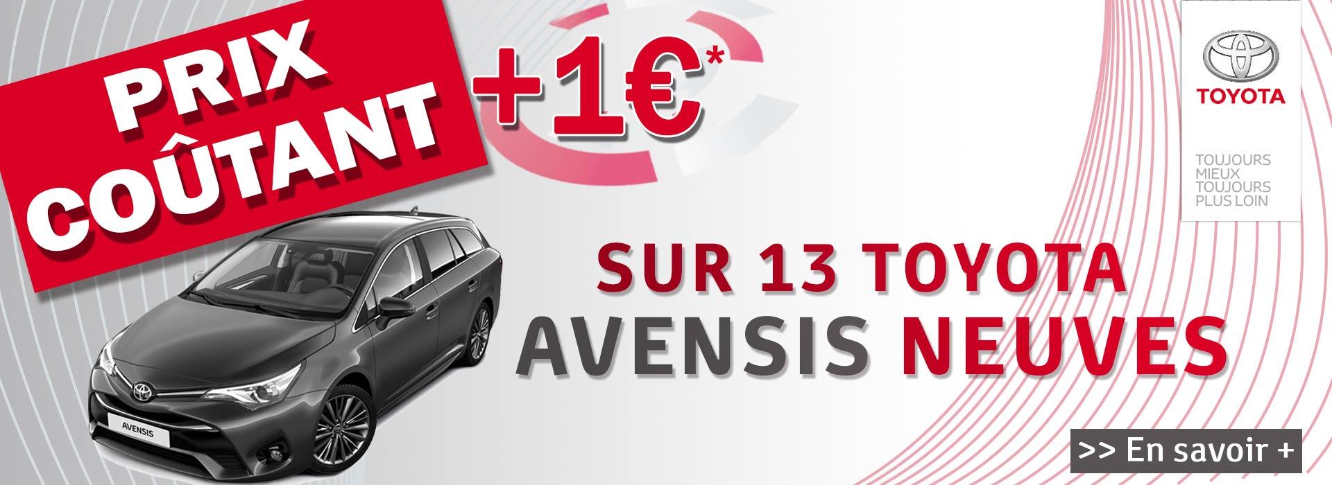 Avensis à prix coutant+1€