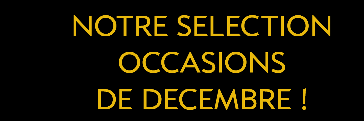 SELECTION OCCASIONS DECEMBRE