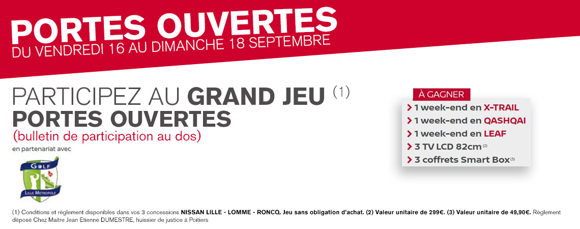 grand jeu concours portes ouvertes nissan lille. Black Bedroom Furniture Sets. Home Design Ideas